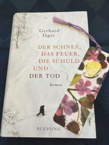Buchcover Der Schnee, das Feuer, die Schuld und der Tod von Gerhard Jäger
