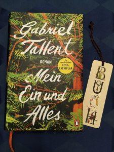 Buchcover Mein Ein und Alles von Gabriel Tallent