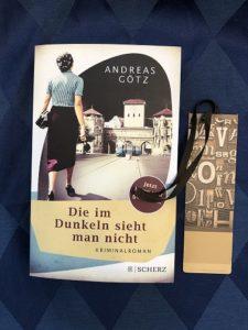 Buchcover Die im Dunkeln sieht man nicht von Andreas Götz