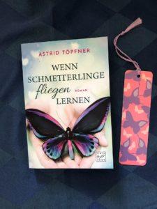 Buchcover Wenn Schmetterlinge fliegen lernen von Astrid Töpfner